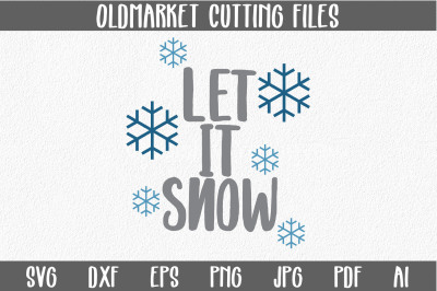 Let It Snow SVG Cut File - Christmas SVG