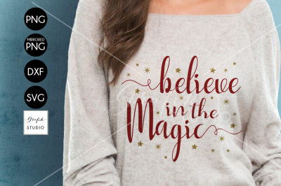 Believe in the Magic CHRISTMAS SVG for Cricut