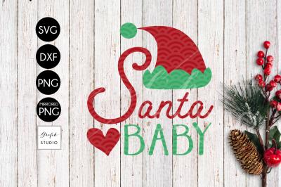 Santa Baby CHRISTMAS SVG, DXF and PNG