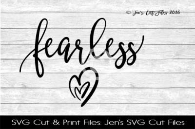 Fearless SVG Cut File