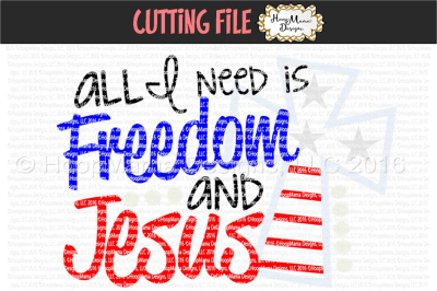 All I need is freedom and Jesus