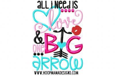 All I need is love & one big arrow