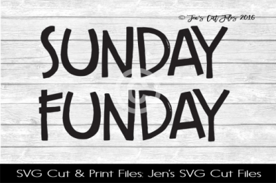 Sunday Funday SVG Cut File