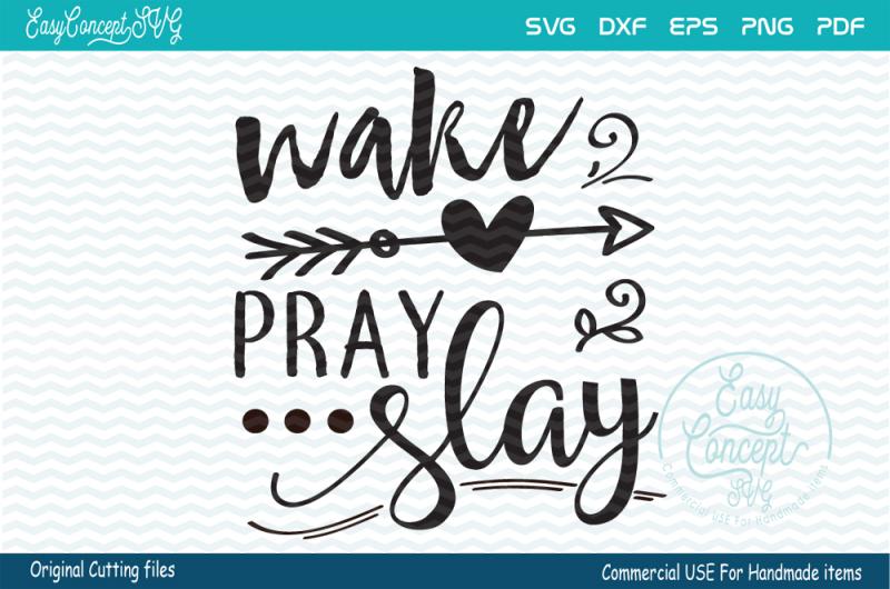 wake-pray-slay