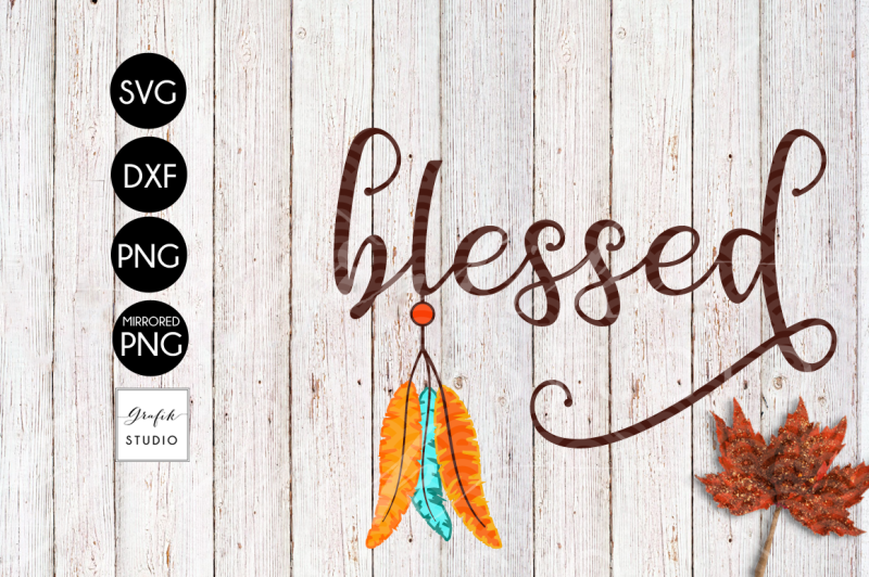 feathers-native-blessed-thanksgiving-svg-cut-file-dxf-files-png-files-svg-cutting-file-fall-svg