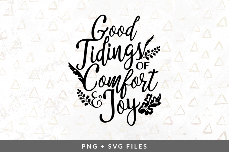 good-tidings-of-comfort-and-joy-svg-png-graphic