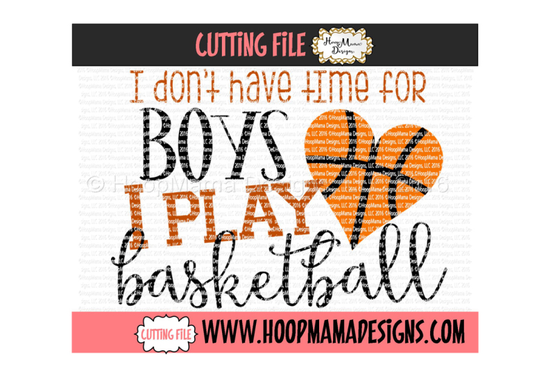 i-don-t-have-time-for-boys-i-play-basketball