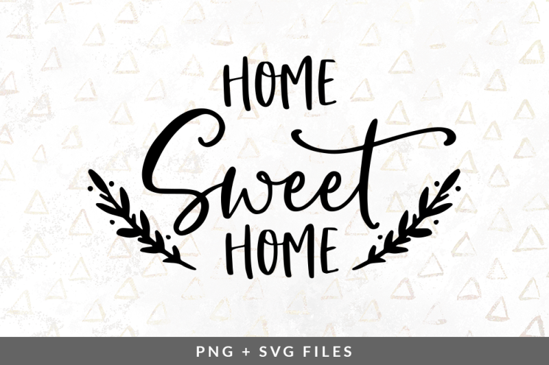 home-sweet-home-svg-png-graphic
