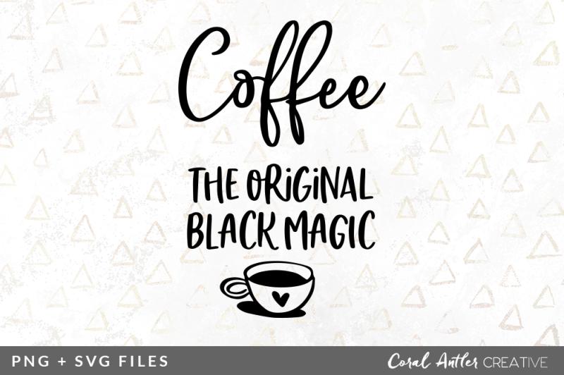 coffee-the-original-black-magic-svg-png-graphic