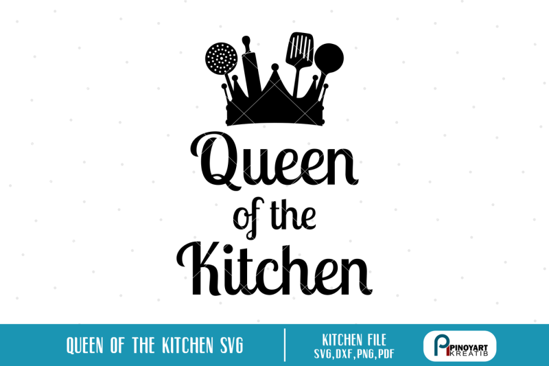 cooking-svg-kitchen-svg-cooking-svg-baking-svg-cooking-svg-file-kitchen-svg-file-cooking-vector-cooking-cut-file-queen-svg-queen-of-the-kitchen-svg-svg-dxf-png-pdf-vector-cut-file