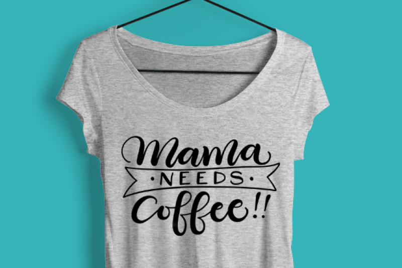 mama-needs-coffee-outlined-svg-dxf-pdf-files-hand-drawn-lettered-cut-file-graphic-overlay