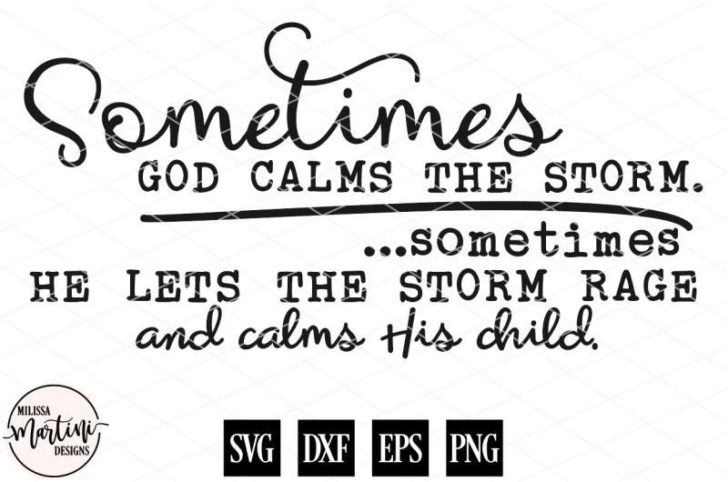 sometimes-god-calms-the-storm