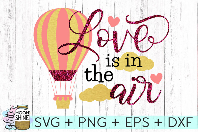love-is-in-the-air-svg-png-dxf-eps-cutting-files