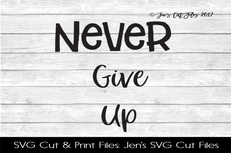 never-give-up-svg-cut-file