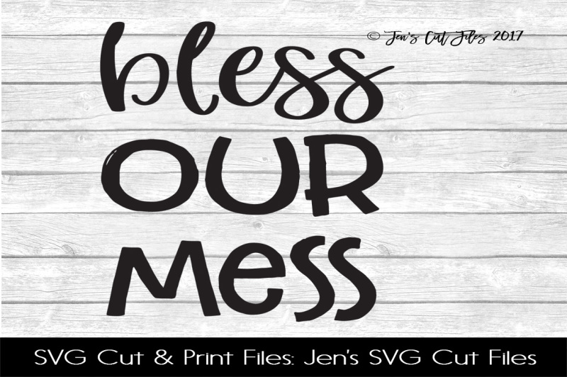 bless-our-mess-svg-cut-file