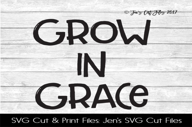 grow-in-grace-svg-cut-file