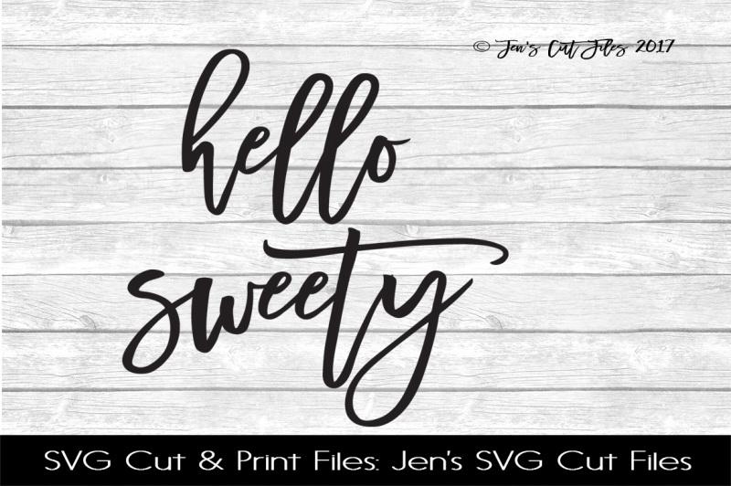 hello-sweety-svg-cut-file