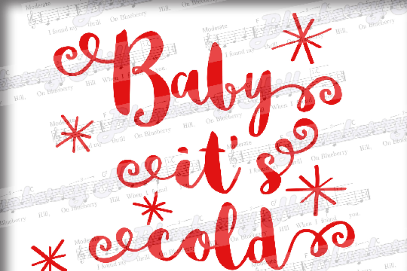 Baby It S Cold Outside Svg Holiday Svg Christmas Svg Xmas