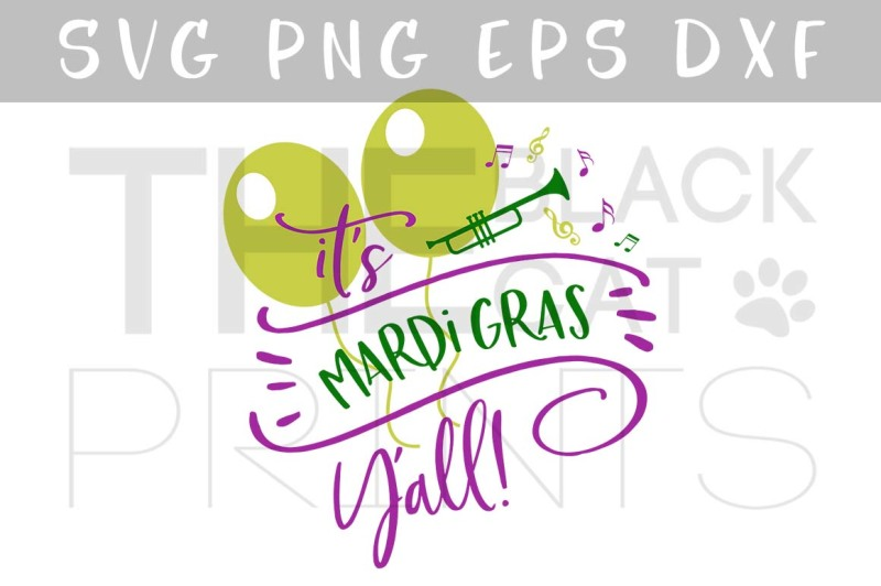 it-s-mardi-gras-yall-svg-dxf-png-eps
