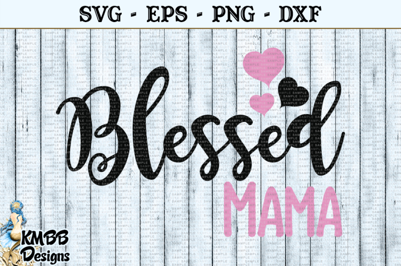 blessed-mama-svg-eps-png-dxf-cut-file