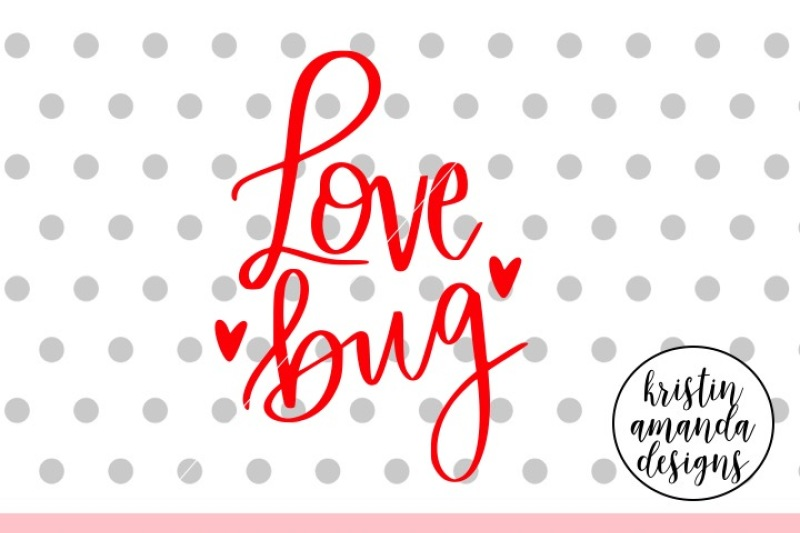 Download Love Bug SVG DXF EPS PNG Cut File • Cricut • Silhouette By ...
