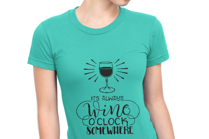 it-s-always-wine-o-clock-somewhere-hand-drawn-lettered-cut-file