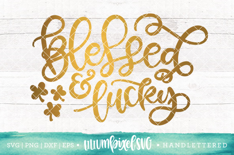 blessed-and-lucky-svg-png-dxf-eps-file