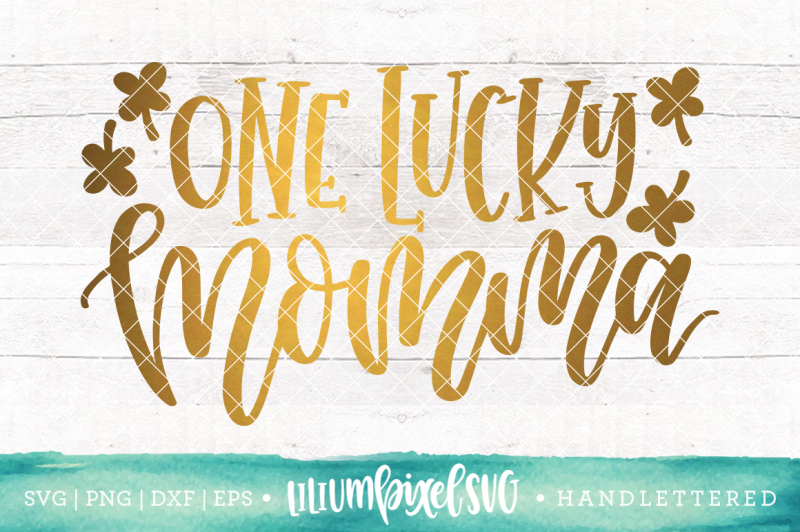 one-lucky-momma-svg-png-dxf-eps-file