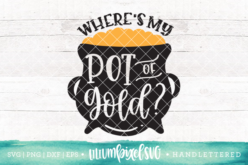 pot-of-gold-where-s-my-pot-of-gold-svg-png-dxf-eps-file