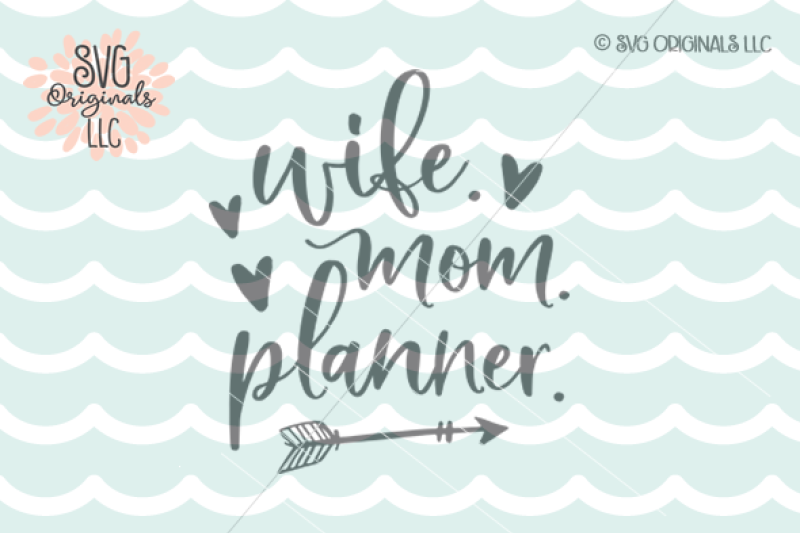 wife-mom-planner-svg-cut-file