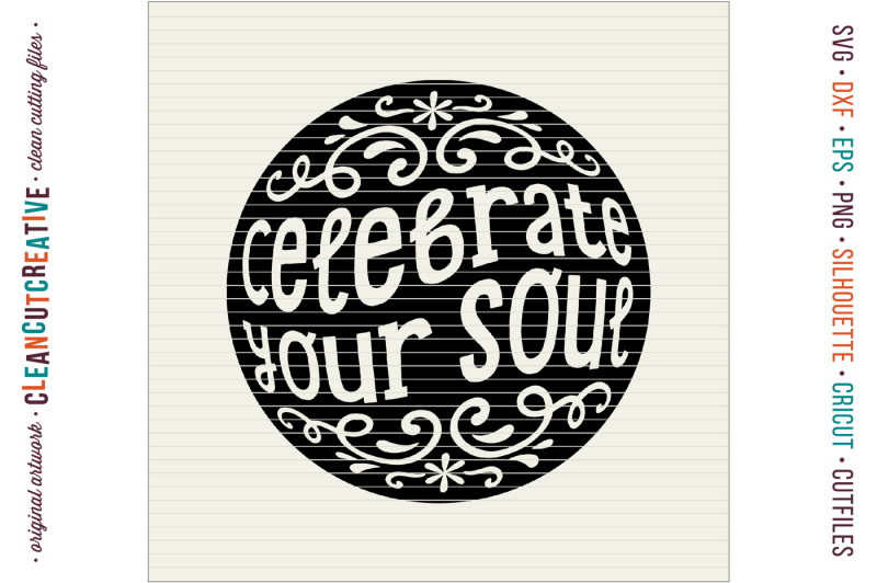celebrate-your-soul-happy-spiritual-inspiring-quote-svg-dxf-eps