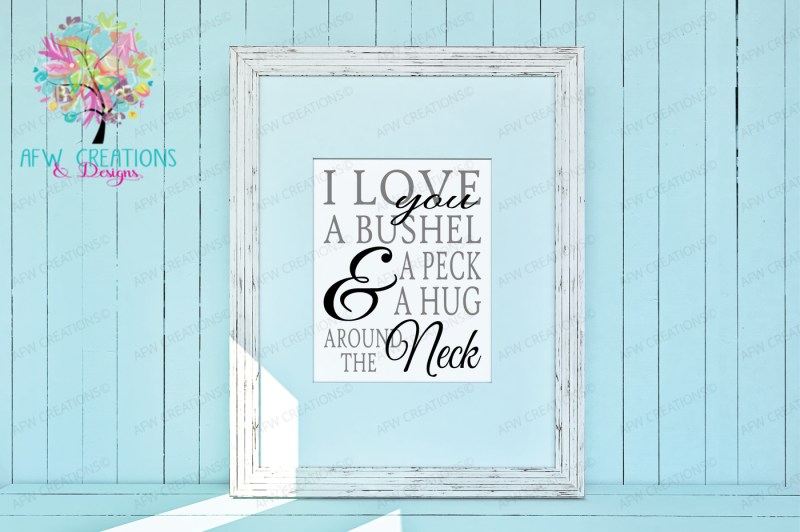 i-love-you-a-bushel-and-a-peck-svg-dxf-eps-cut-file