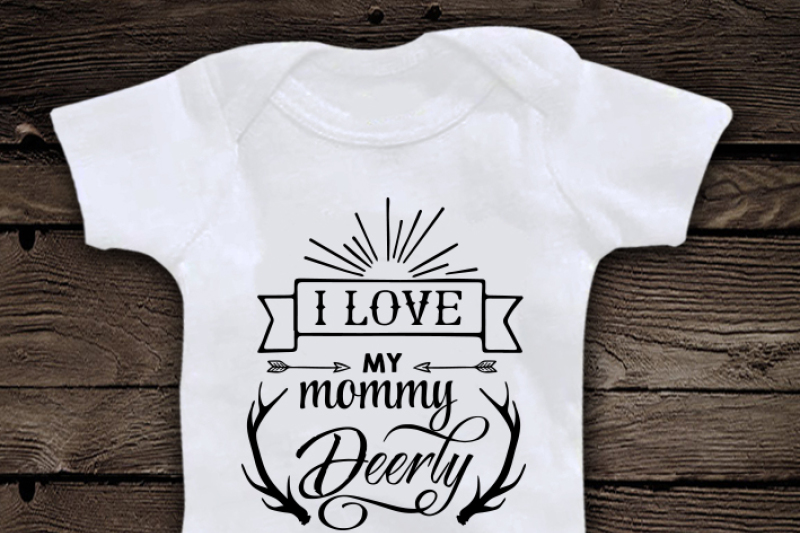 i-love-my-mommy-deerly-svg-file