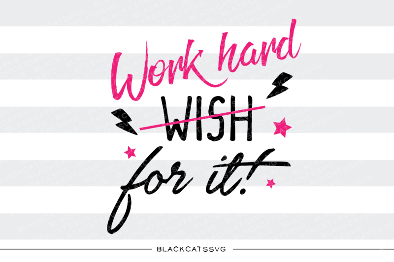 work-hard-for-it-svg