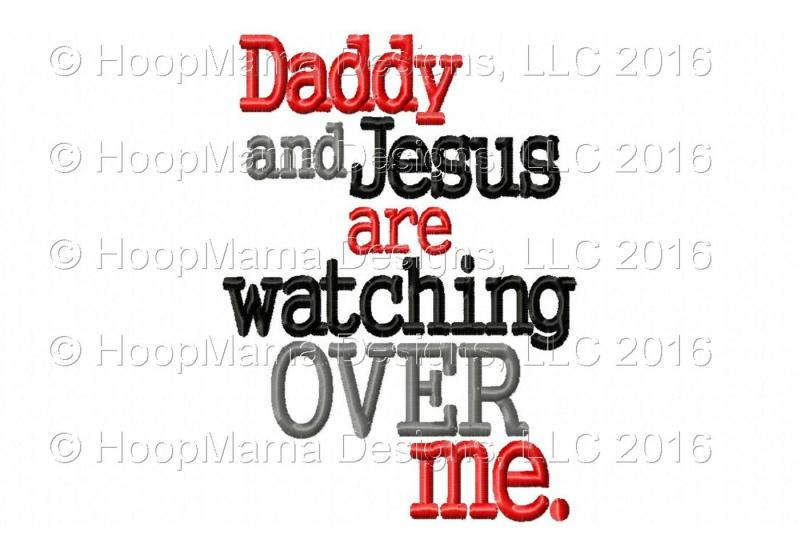 daddy-and-jesus-are-watching-over-me