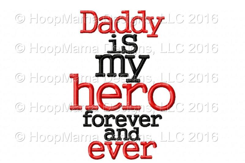 daddy-is-my-hero-forever-and-ever