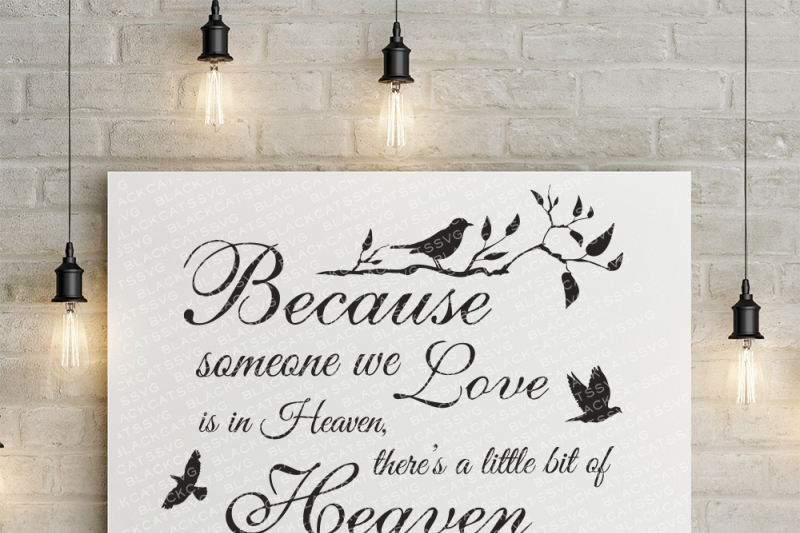 1793+ Because Someone We Love Is In Heaven Svg by Designbunle