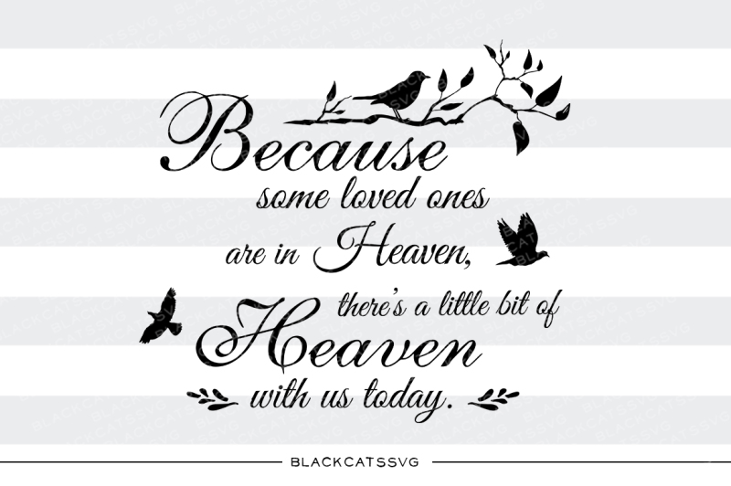 because-some-loved-ones-are-in-heaven-svg