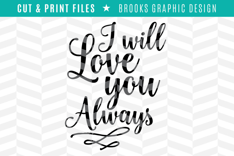love-you-always-dxf-svg-png-pdf-cut-and-print-files