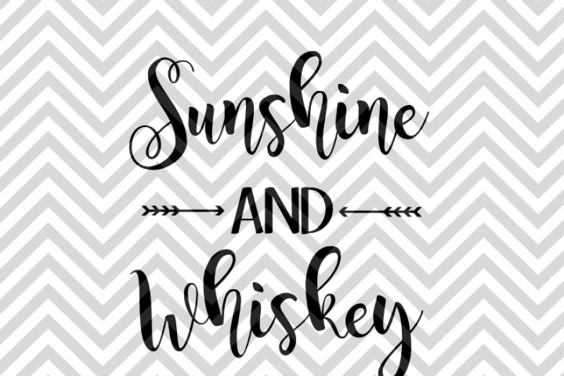 sunshine-and-whiskey-svg-and-dxf-cut-file-pdf-vector-calligraphy-download-file-cricut-silhouette