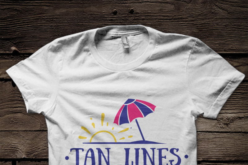 Tan Lines Are Sun Kisses Svg File By Blackcatssvg