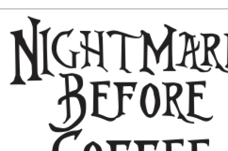 nightmare-before-coffee-svg-eps-dxf-file