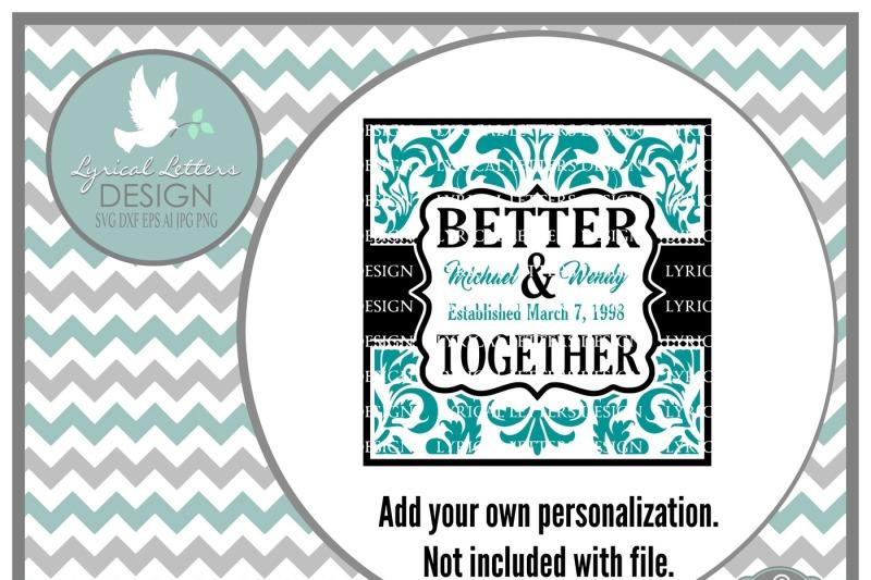 better-together-wedding-anniversary-block-design-svg-dxf-eps-ai-jpg-png