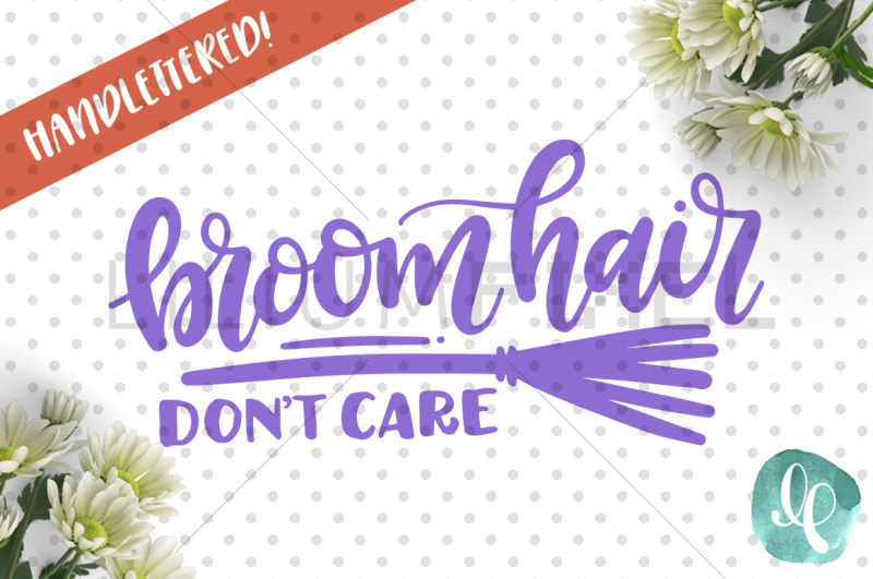 broom-hair-don-t-care-svg-png-dxf