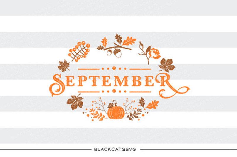 September Svg File By Blackcatssvg Thehungryjpeg Com