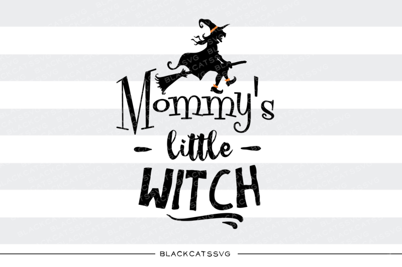mommy-s-little-witch-svg-file