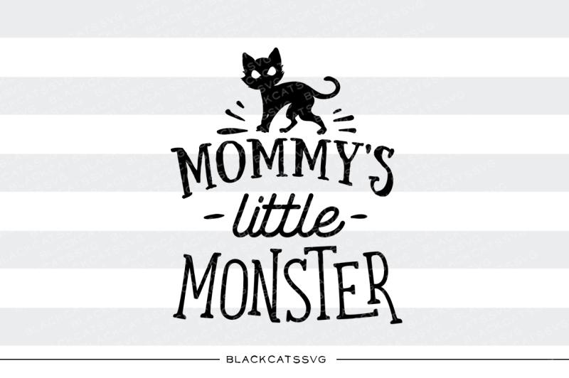 mommy-s-little-monster-svg-file