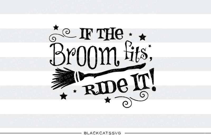 if-the-broom-fits-ride-it-svg-file