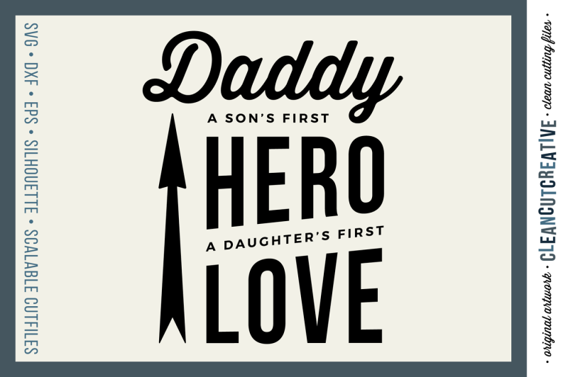 introduction-sale-daddy-a-son-s-first-hero-a-daughter-s-first-love
