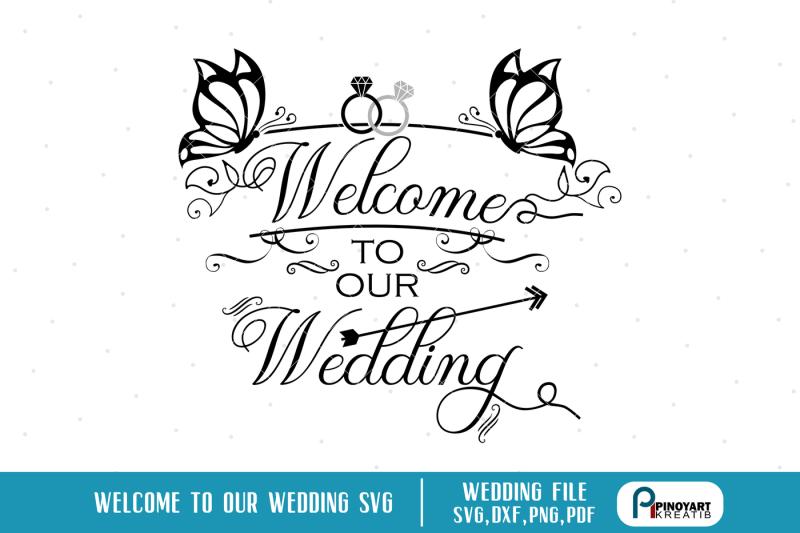 wedding-svg-welcome-to-our-wedding-svg-wedding-svg-bride-svg-wedding